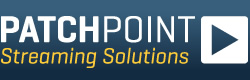Patchpoint Streaming Solutions